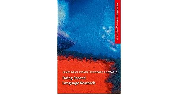 Doing Second Language Research Oxford Handbooks for Language Teachers