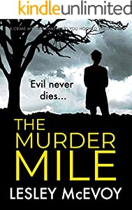 The Murder Mile: a crime mystery which will keep you hooked