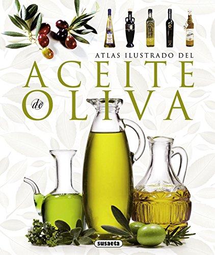 Atlas Ilustrado Del Aceite De Oliva