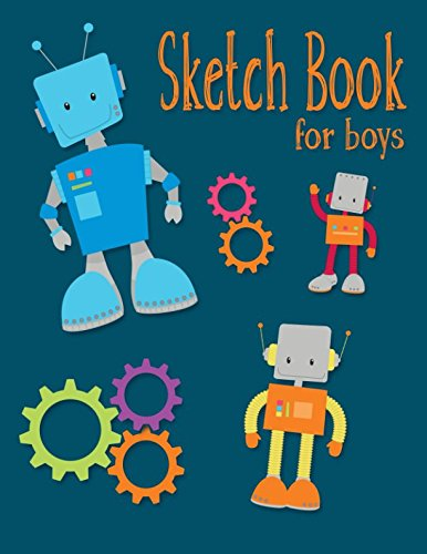 Sketch Book For Boys: Sketchbook For Kids, 100 (8.5 x 11) Unlined Pages Blank Paper for Drawing, Doodling or Sketching. (Sketchbooks for Kids) por Lollipop Moon