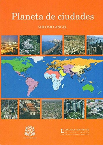 Planeta de ciudades (Textos de Ciencia Política y Gobierno y de Relaciones Internacionales, Ekística) por Angel Shlomo