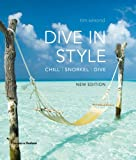 Best Dive Snorkels - Dive in Style: Chill | Snorkel | Dive Review