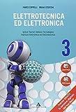 Elettrotecnica ed elettronica. Per gli ist. tecnici industriali. Con e-book. Con espansione online: 3