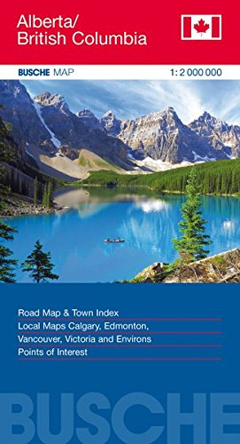 Canada Alberta/British Columbia: Busche Map Straßenkarte, 1:2 Mio. (Busche Map Straßenkarten / USA, Canada, Weltweit)