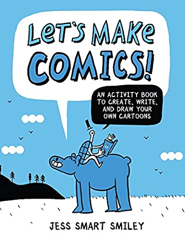Let's Make Comics: An Activity Book to Create, Write, and Draw Your Own Cartoons