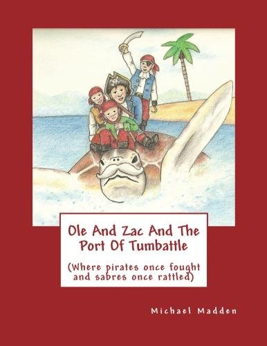 Book cover image for Ole And Zac And The Port Of Tumbattle