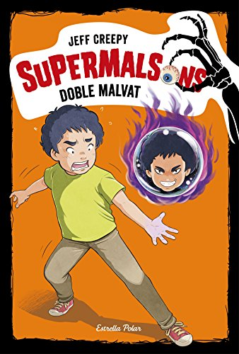 Supermalsons. Doble malvat (Catalan Edition) por Jeff Creepy