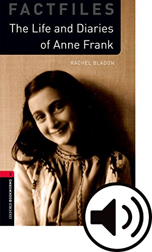 Oxford Bookworms Library: Oxford Bookworms 3. Anne Frank MP3 Pack por Rachel Bladon
