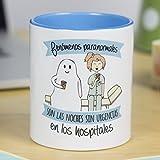 La Mente es Maravillosa - Taza frase y dibujo divertido (Fenómenos paranormales son las noches sin urgencias en los hospitales) Regalo Enfermera