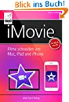 iMovie: Filme schneiden am Mac, iPad...