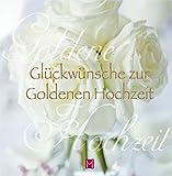 Glückwünsche zur goldenen Hochzeit -