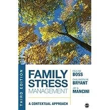 Family Stress Management: A Contextual Approach