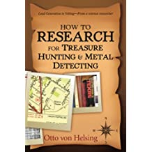 How to Research for Treasure Hunting and Metal Detecting (English Edition)