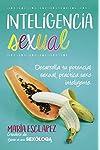 https://libros.plus/inteligencia-sexual-practica-sexo-inteligente-desarrolla-tu-potencial-sexual/