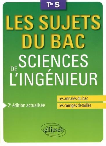 Sciences de l'ingénieur - Terminale S - 2e édition actualisée par Anthony Lemoal, Jean-Yves Rault