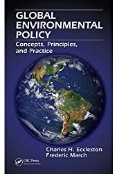 Global Environmental Policy: Concepts, Principles, and Practice