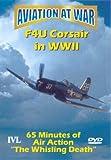 Aviation At War - F4U Corsair In World War II [DVD] [UK Import]