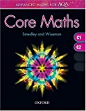 Advanced Maths for AQA: Core Maths C1+C2