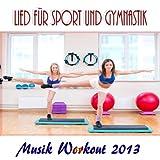 Lied Für Sport Und Gymnastik (Musik Workout 2013)