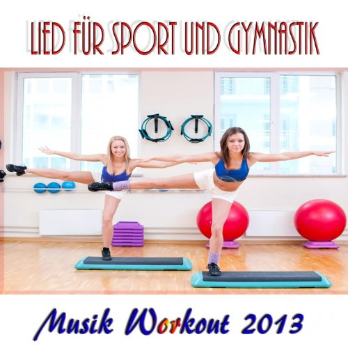 Lied Für Sport Und Gymnastik (Musik Workout 2013) - 2013 Musik