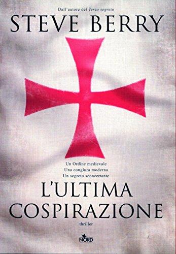 L'ultima cospirazione: Un'avventura di Cotton Malone (Italian Edition)