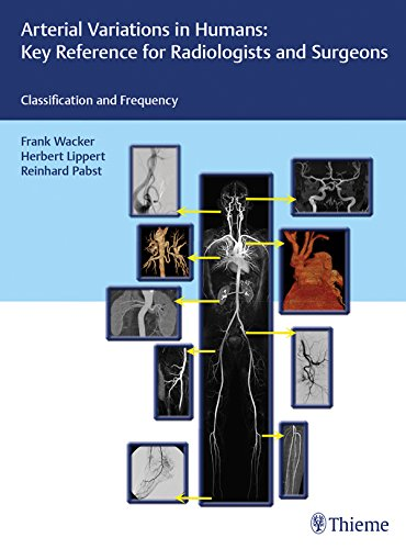 arterial-variations-in-humans-key-reference-for-radiologists-and-surgeons-classifications-and-freque