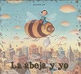 La abeja y yo (Ya leo solo)