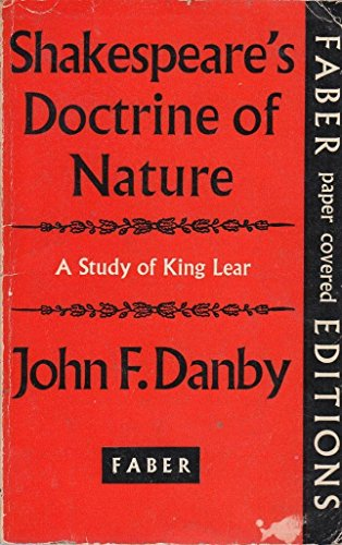 Shakespeare's doctrine of nature: A study of King Lear