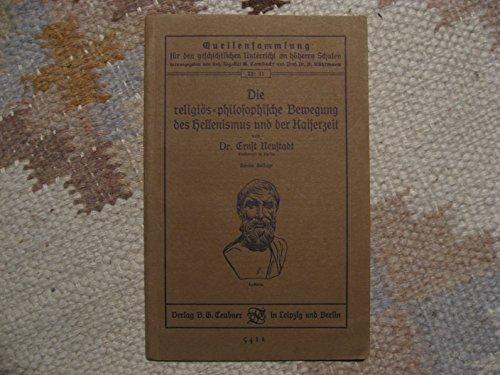 Die religiös-philosophische Bewegung des Hellenismus und der Kaiserzeit