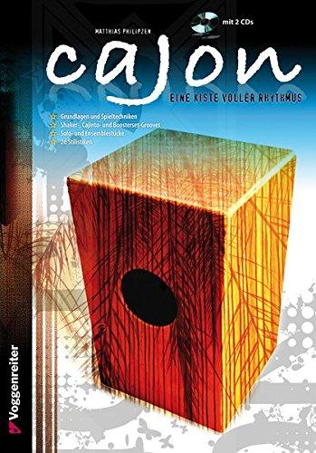 Cajon. Eine Kiste voller Rhythmus! Inkl. 2 CDs: Eine Kiste voller Rhythmus!
