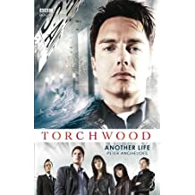 Torchwood: Another Life by Peter Anghelides (2007-01-11)
