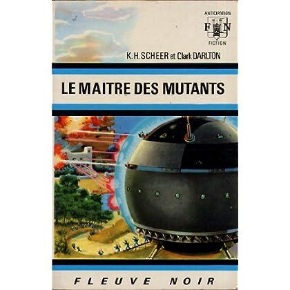 Le maitre des mutants