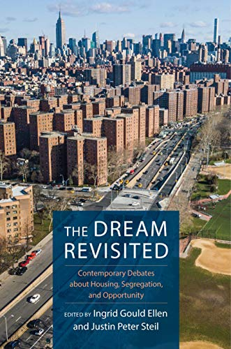 The Dream Revisited: Contemporary Debates About Housing, Segregation, and Opportunity (English Edition)