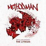 Meth Lab Season 2: The Lithium [Explicit]