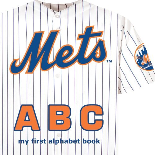 New York Mets ABC my first alphabet book by Brad M. Epstein (2010-01-15)