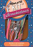 Mon p'tit kit Scoubidous