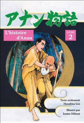 L'histoire d'Anan, livre 2 par Masahisa Goi