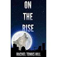 On the Rise (Penumbra Book 1)