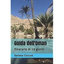 Guida dell'Oman: Itinerario di 10 giorni