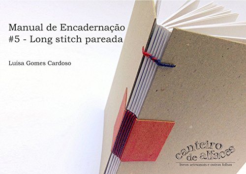 Manual de Encadernação: #5 - Long stitch pareada (Portuguese Edition)