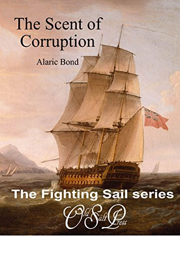 the-scent-of-corruption-the-fighting-sail-series-book-7-english-edition
