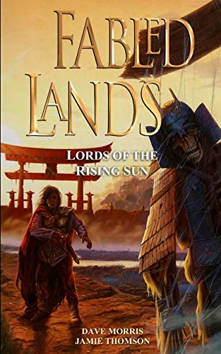 Fabled Lands : Lords of the Rising Sun
