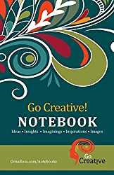 Go Creative Notebook: 250 Page Notebook