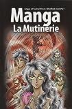 La Bible Manga, Volume 1 - La Mutinerie
