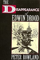 The Disappearance of Edwin Drood (A Thomas Dunne Book)