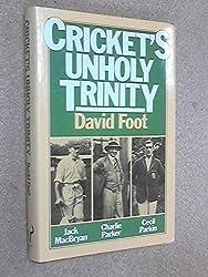 Cricket's Unholy Trinity