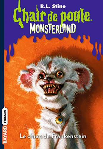 Monsterland, Tome 04: Le chien de Frankenstein