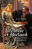 Héloïse et Abélard, la gloire l'amour et la spiritualité