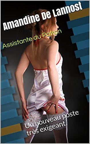 Assistante du Patron (Prostitution, Humiliation, Femme Soumise, Hommes Dominants, Lingerie, Exhibition): Un nouveau poste très exigeant