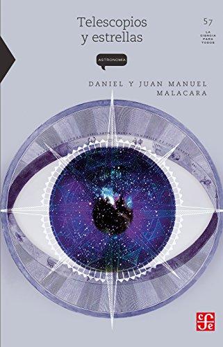 Telescopios y estrellas por Daniel Malacara